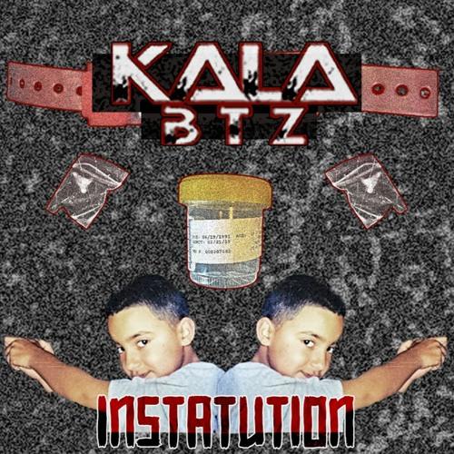 KALA BTZ INSTATUTION EP